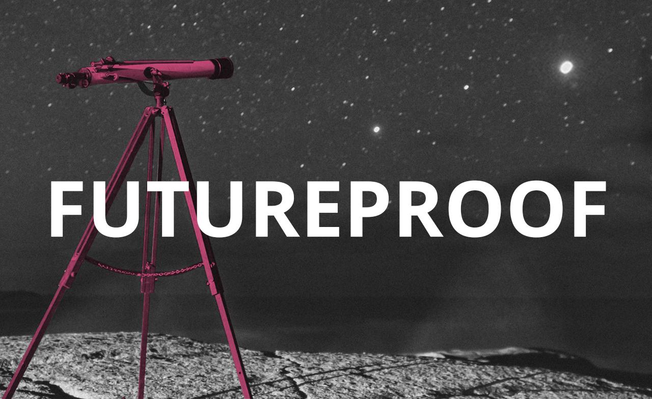 Futureproof your brand